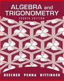 Algebra and Trigonometry, Beecher, Judith A. and Penna, Judith A., 0321693981