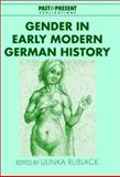Gender in Early Modern German History, , 0521813980