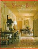 Designing with Stone and Brick, Carol Soucek King, 086636398X
