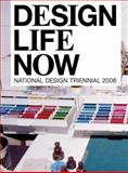 Design Life Now, Barbara Bloemink and Brooke Hodge, 0910503982