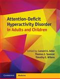 Attention-Deficit Hyperactivity Disorder in Adults and Children, , 0521113989
