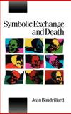 Symbolic Exchange and Death, Baudrillard, Jean, 0803983980