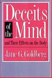 Deceits of the Mind and Their Effects on the Body 9780887383984