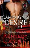 Campaign of Desire, Kennedy Layne, 0989973980