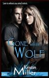 Gone with the Wolf, Kristin Miller, 149378398X