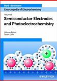 Encyclopedia of Electrochemistry, Semiconductor Electrodes and Photoelectrochemistry, , 3527303987
