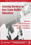 Crossing Borders in East Asian Higher Education, Chapman, David, 9628093983
