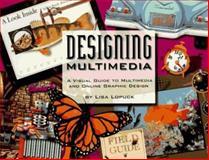Designing Multimedia 9780201883985