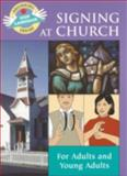 Signing at Church, S. Harold Collins, 0931993989