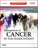 Management of Cancer in the Older Patient : Expert Consult - Online and Print, Naeim, Arash and Reuben, David, 143771398X