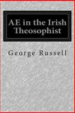 AE in the Irish Theosophist, George Russell, 1500453986