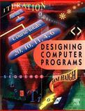 Designing Computer Programs, Haigh, Jim, 034061398X