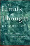 The Limits of Thought, J. Krishnamurti and David Bohm, 0415193982