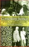 Contesting Justice : Women, Islam, Law, and Society, Souaiaia, Ahmed E., 0791473988