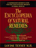 The Encyclopedia of Natural Remedies, Louise Tenney, 0913923982