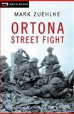 Ortona Street Fight, Mark Zuehlke, 1554693985
