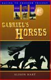 Gabriel's Horses, Alison Hart, 1561453986