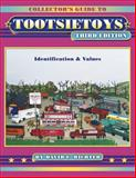Collector's Guide to Tootsietoys, David Richter, 1574323989