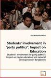 Students' Involvement in 'Party Politics', Gazi Mahabubul Alam, 3639253981