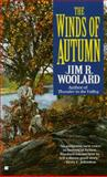 Winds of Autumn, Jim R. Woolard, 0425153983