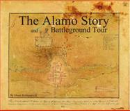The Alamo Story and Battleground Tour, Norval Dean Kirkpatrick, 0578093987
