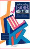 Understanding Teacher Education : Case Studies in the Professional Development of Beginning Teachers, Calderhead, James and Shorrock, Susan, 0750703989