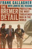 The Bremer Detail, Frank Gallagher, 1497643988