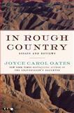 In Rough Country, Joyce Carol Oates, 0061963984