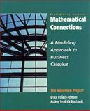 Mathematical Connections : A Modeling Approach to Business Calculus, Pollack-Johnson, Bruce and Borchardt, Audrey F., 0135763983