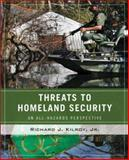 Threats to Homeland Security : An All-Hazards Perspective, Kilroy, Richard J., Jr., 0470073985