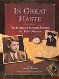 In Great Haste : The Letters of Michael Collins and Kitty Kiernan, Collins, Michael, 0717123987