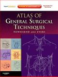 Atlas of General Surgical Techniques : Expert Consult - Online and Print, Townsend, Courtney M. and Evers, B. Mark, 072160398X