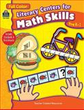 Literacy Centers for Math Skills, Amy DeCastro and Teacher Created Resources Staff, 0743933982