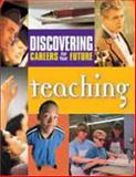 Discovering Careers in Your Future/Teaching, , 089434398X