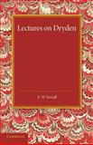 Lectures on Dryden, Verrall, A. W., 1107633982