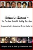 Relaxed or Natural ~ You Can Have Beautiful, Black, Healthy, Hair, Eddie Lee, 1435703987