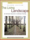The Living Landscape : An Ecological Approach to Landscape Planning, Steiner, Frederick R., 0070793980