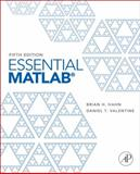 Essential MATLAB, Hahn, Brian and Valentine, Dan, 0123943981