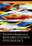 The Oxford Handbook of Rehabilitation Psychology, , 0199733988