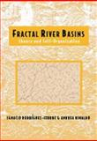 Fractal River Basins : Chance and Self-Organization, Rodriguez-Iturbe, Ignacio and Rinaldo, Andrea, 0521473985