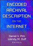 Encoded Archival Description on the Internet 9780789013989