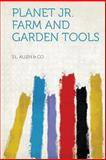 Planet Jr. Farm and Garden Tools, , 1313923982