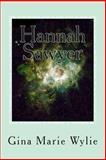Hannah Sawyer, Gina Wylie, 1480003980