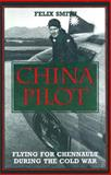 China Pilot, Felix Smith, 1560983981