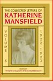 The Collected Letters of Katherine Mansfield : Volume 5: 1922, , 0198183992