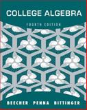 College Algebra, Beecher, Judith A. and Penna, Judith A., 032169399X