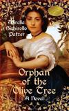 Orphan of the Olive Tree, Mirella Sichirollo Patzer, 0986843997