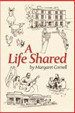 A Life Shared, Cornell Margaret, 1452583994
