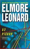 52 Pickup, Elmore Leonard, 0060083999
