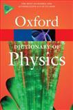 A Dictionary of Physics, John Daintith, 0199233993